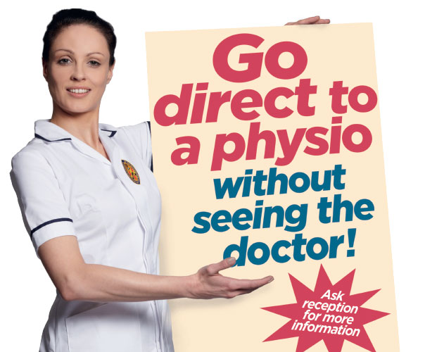 Go direct to physio without seeing the Doctor. Ask reception for more information.